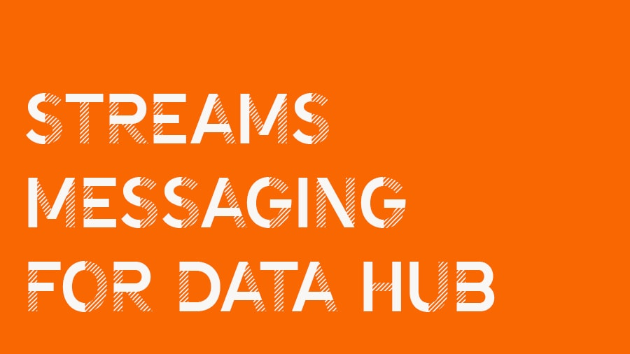 streams messaging for data hub video